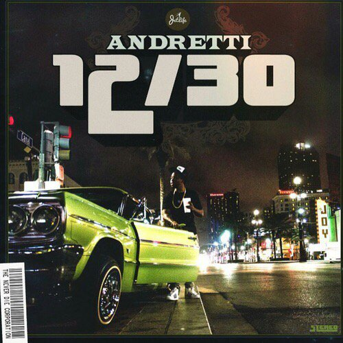currensy andretti 12/30 mixtape