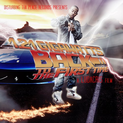 Ludacris_121_Gigawatts_Back_To_The_First_Time-cover