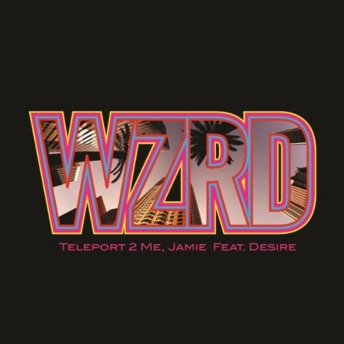 wzrd teleport 2 me, jamie feat. desire artwork