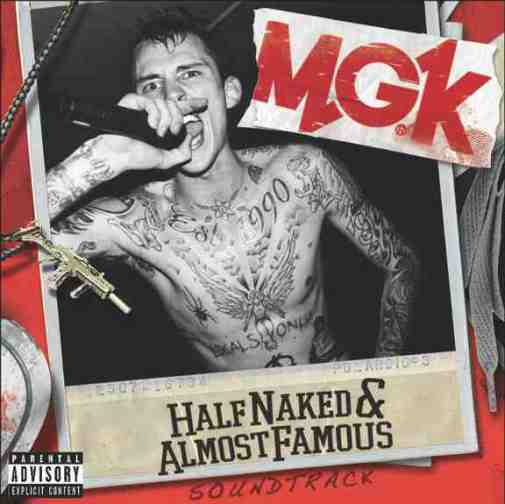 mgk half naked & almost famous EP