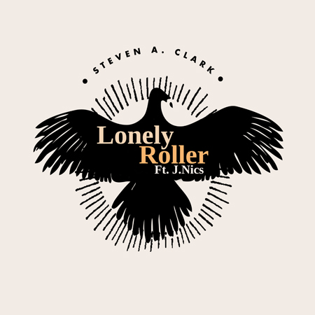 Steven_A_Clark-Lonely_Roller ft J. Nics artwork