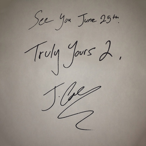 Truly Yours 2 J. Cole
