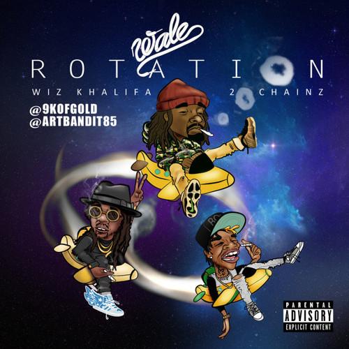 Wale On Chill Feat Jeremih: Rotation (Ft. 2 Chainz & Wiz Khalifa)
