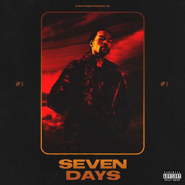 PARTYNEXTDOOR Seven Days