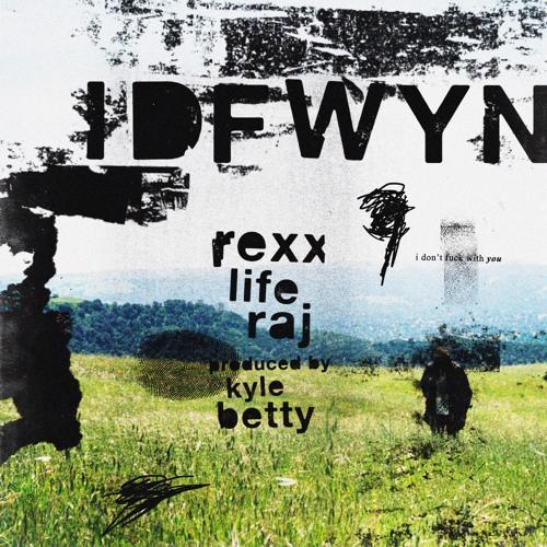 Rexx Life Raj IDFWYN