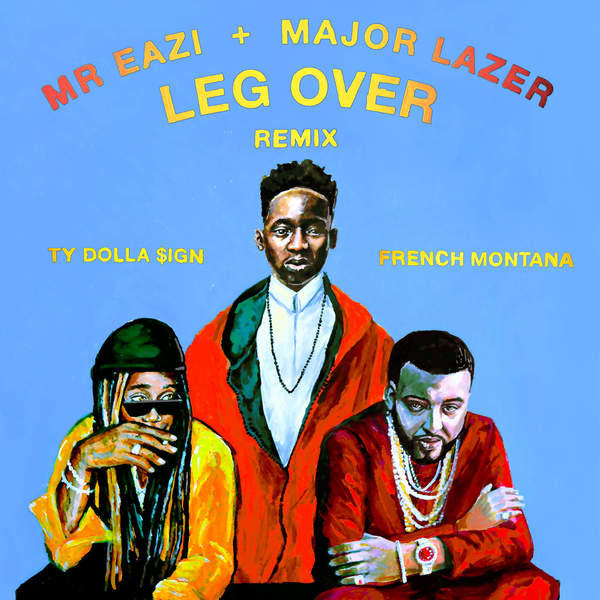mr. eazi leg over remix