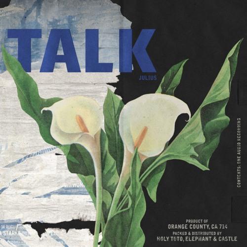 julius talk