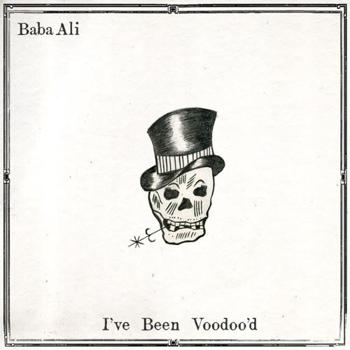 baba ali ive been voodood
