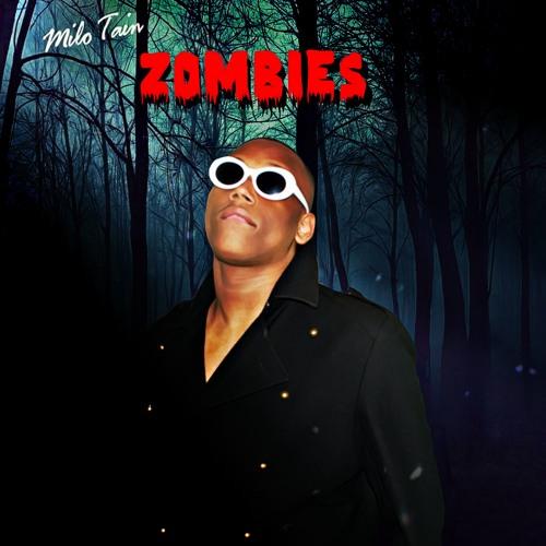 milo tain zombies
