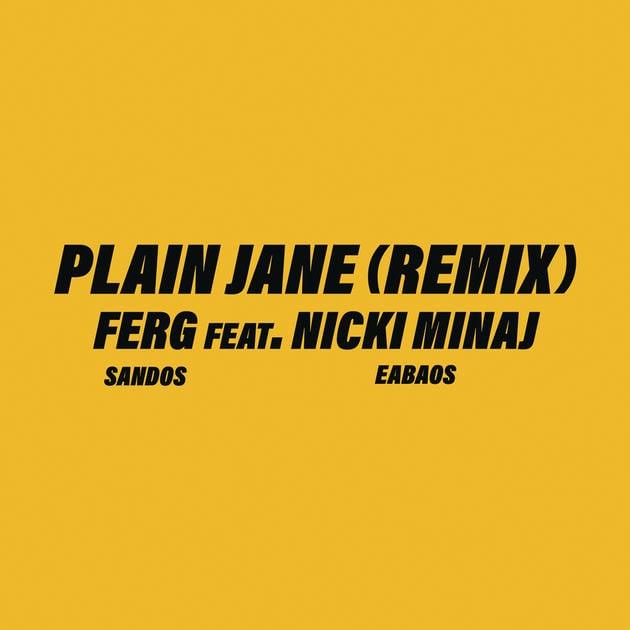nicki minaj plain jane remix