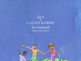 sza calvin harris the weekend remix