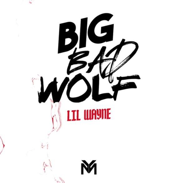 lil wayne big bad wolf