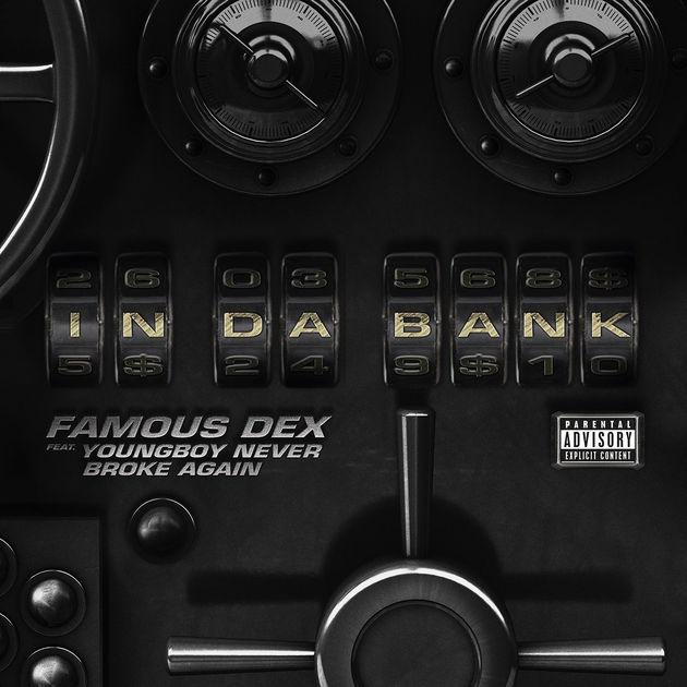 famous dex in da bank