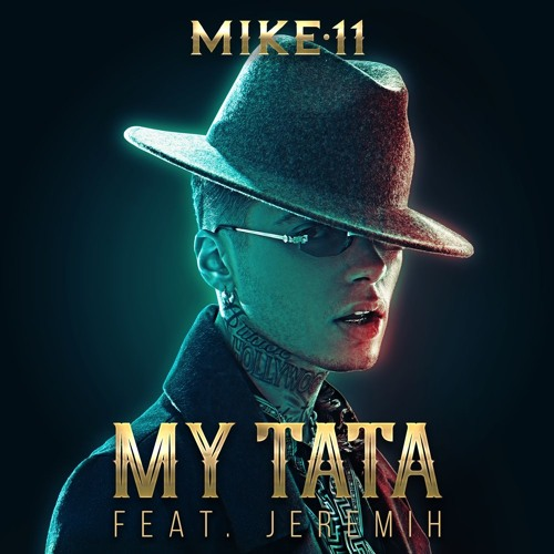 mike11 my tata