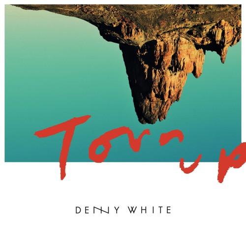 denny white torn up
