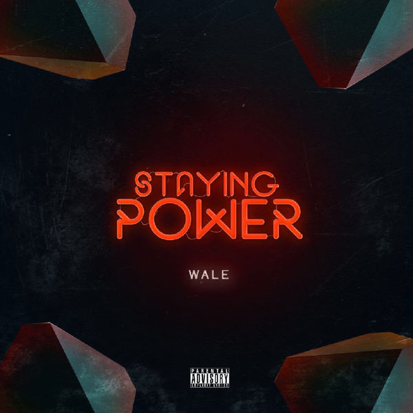wale staying power