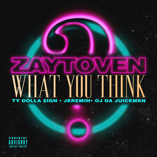 zaytoven what you think
