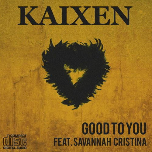 kaixen good to you