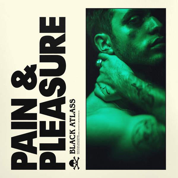 black atlass pain & pleasure