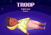 Tobi Lou Troop