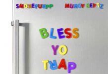 bless yo trap deluxe