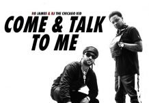 BJ The Chicago Kid Ro James Come & Talk to Me