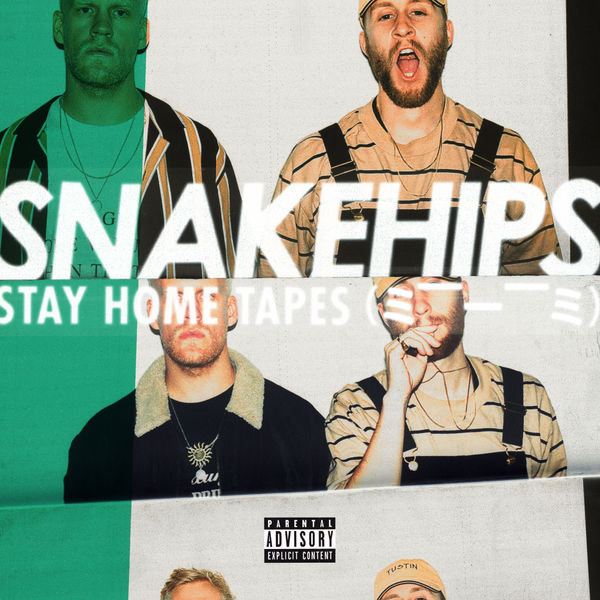 snakehips stay home tapes