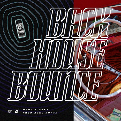 manila grey backhouse bounce