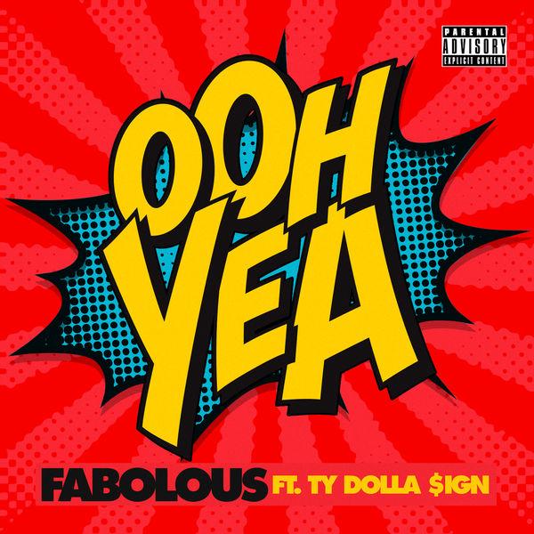 fabolous ooh yea
