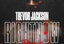 trevor jackson right now remix