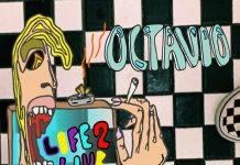 octavio life2live