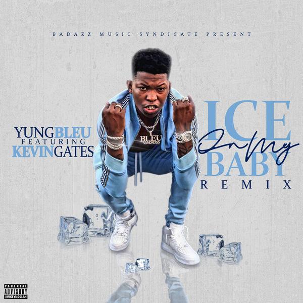 yung bleu ice on my baby remix