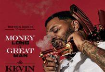 kevin gates money long great man