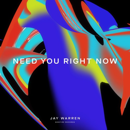 jay warren need you right now