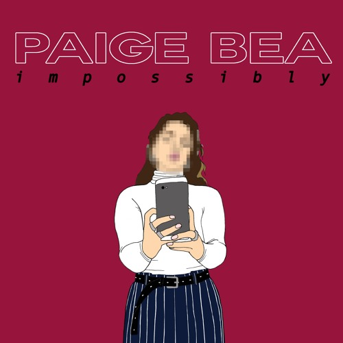 paige bea impossibly