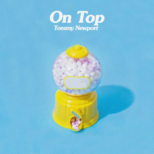 tommy newport on top