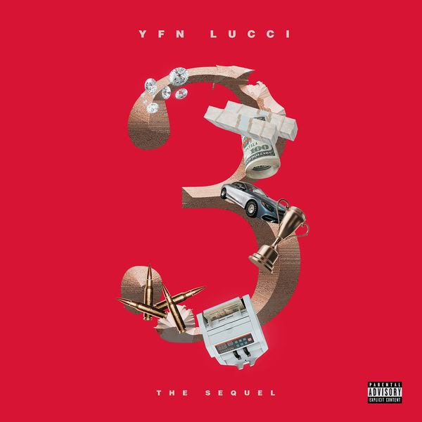 YFN Lucci - 3: The Sequel (EP Stream) – Fashionably Early