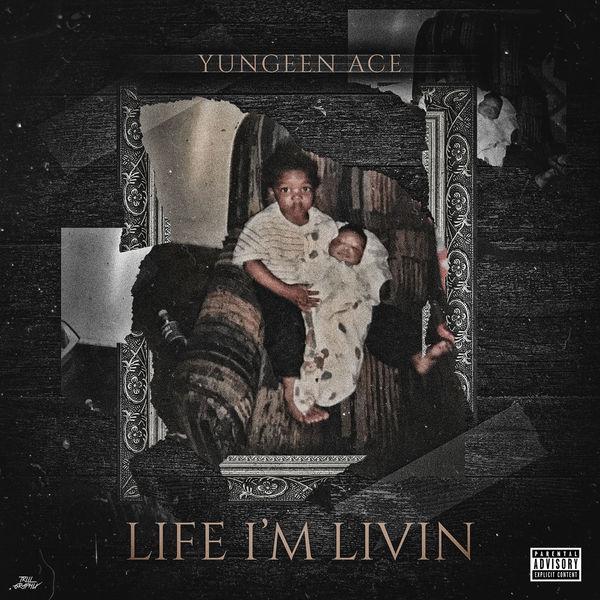 yungeen ace life im livin