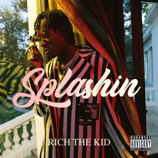 rich the kid splashin