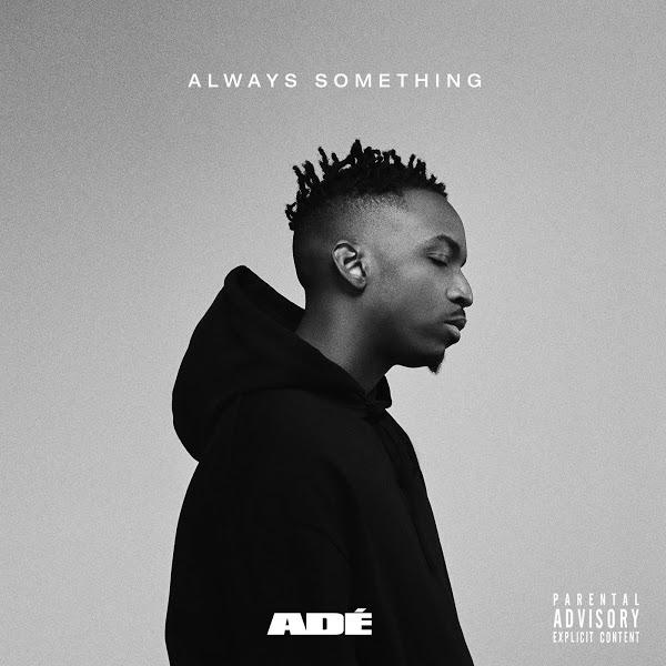 ADÉ always something