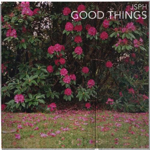 jsph good things