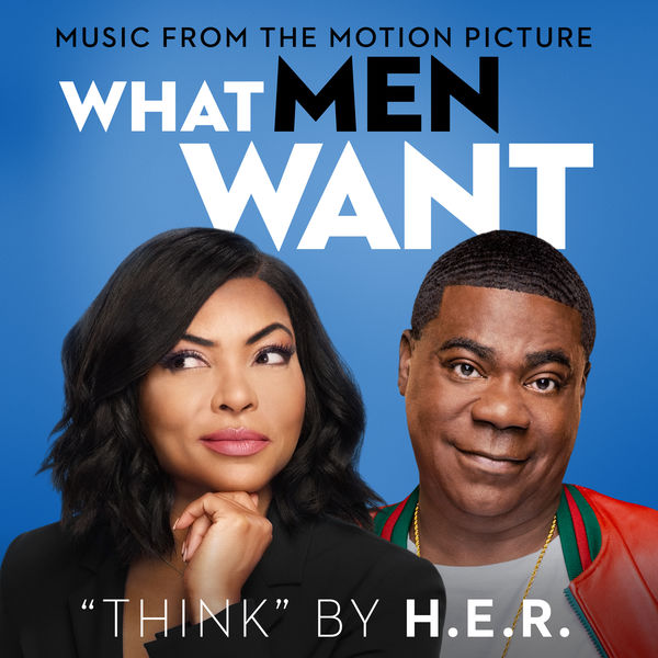 H.E.R. what men want