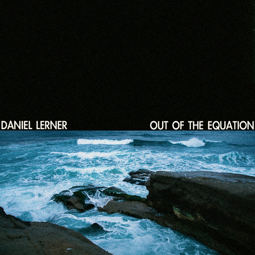 daniel lerner out of the equation
