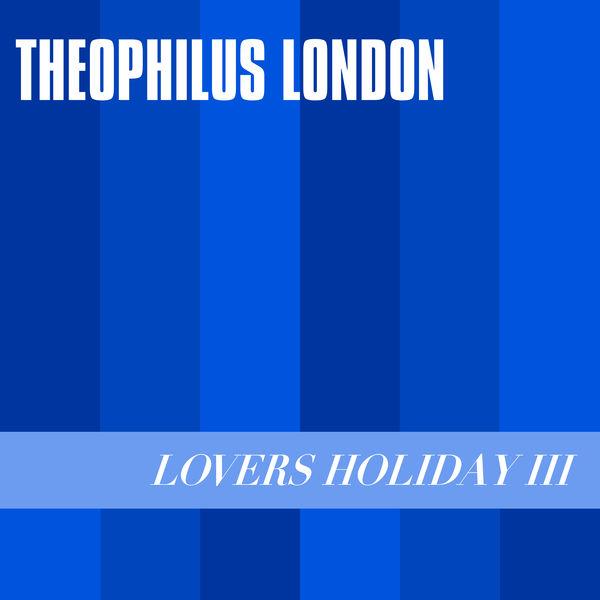theophilus london seals remix