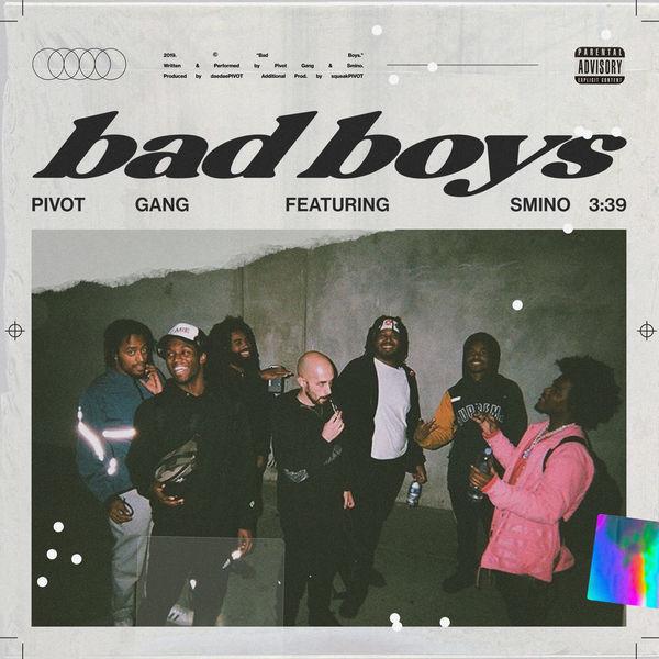 pivot gang bad boys