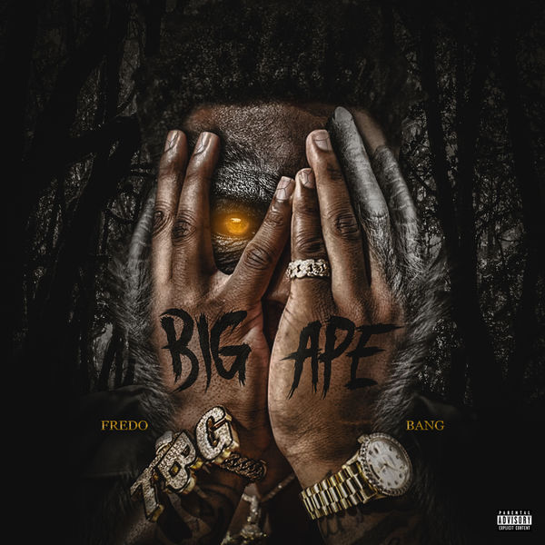 fredo bang big ape