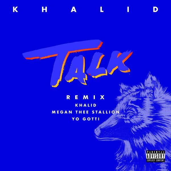 khalid talk remix