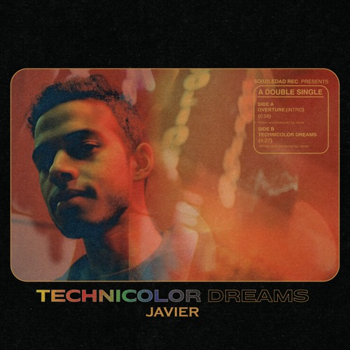 javier technicolor dreams