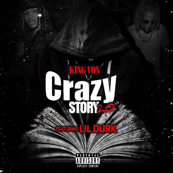 king von crazy story 2.0