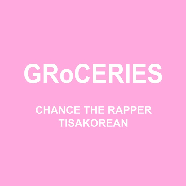 chance the rapper groceries
